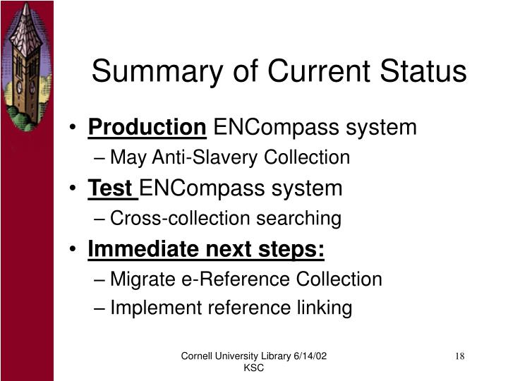 Summary of Current Status