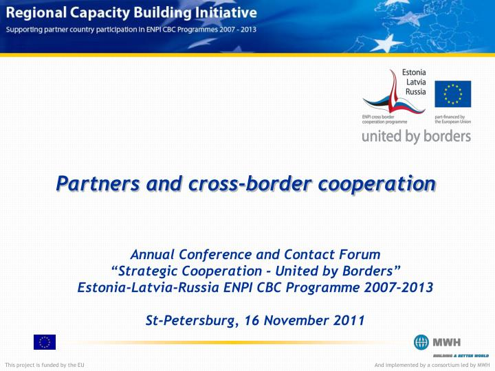 partners and cross border cooperation n.