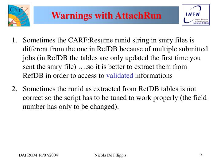 Warnings with AttachRun