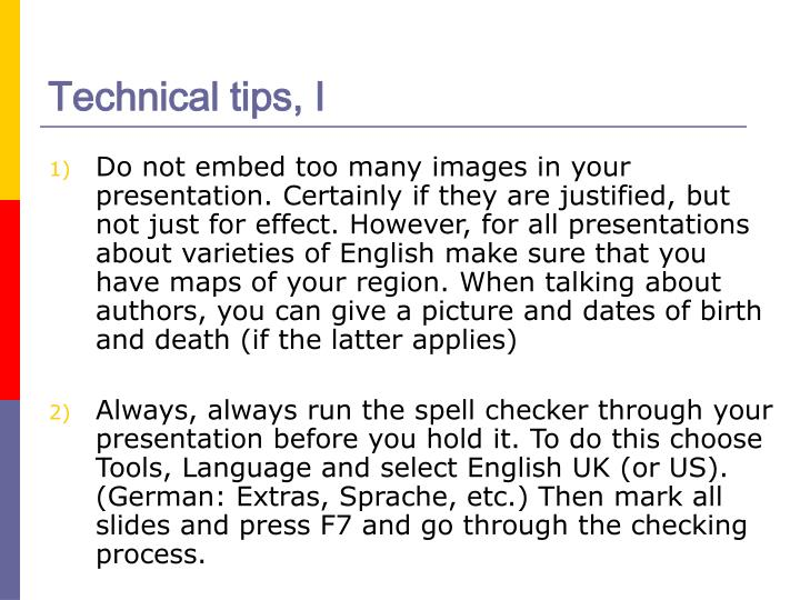 Technical tips, I