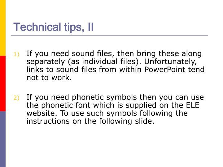 Technical tips, II