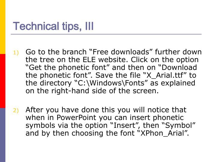 Technical tips, III