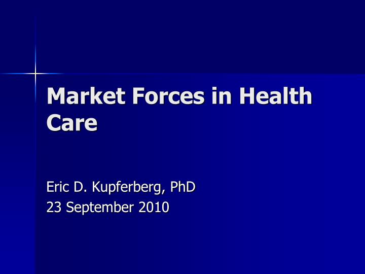 market forces in health care n.