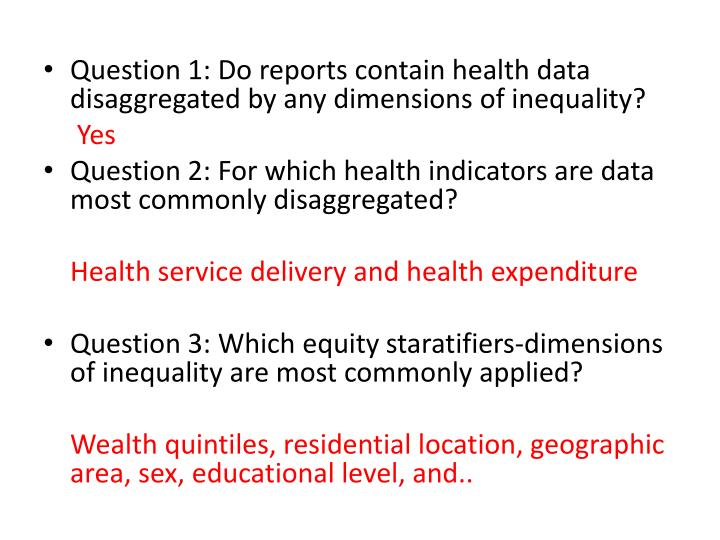 Question 1: Do reports contain health data disaggregated by any dimensions of inequality?