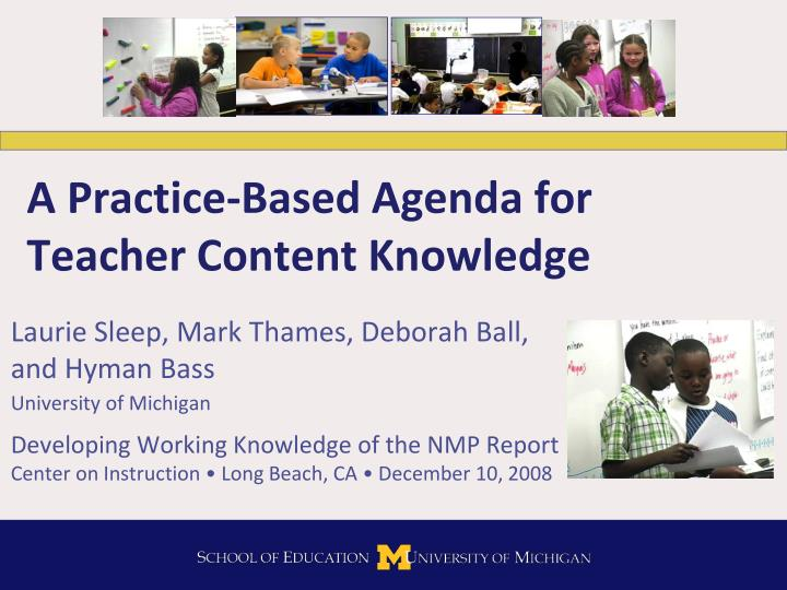 a practice based agenda for teacher content knowledge n.