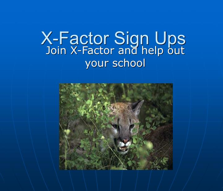 x factor sign ups n.