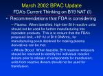 march 2002 bpac update fda s current thinking on b19 nat i