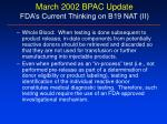 march 2002 bpac update fda s current thinking on b19 nat ii
