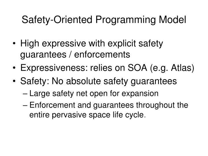 Safety-Oriented Programming Model