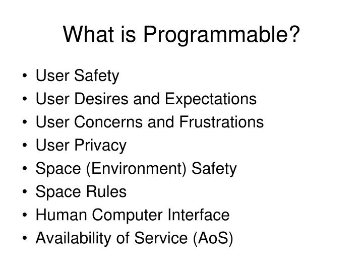 What is Programmable?