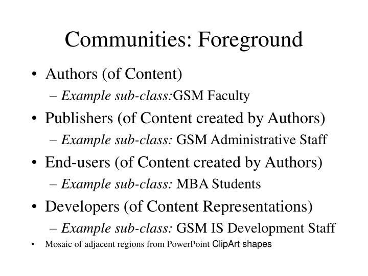 Communities: Foreground