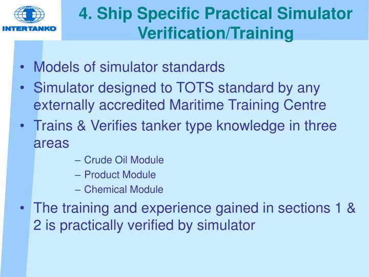 4. Ship Specific Practical Simulator Verification/Training