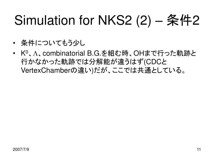 Simulation for NKS2 (2) –