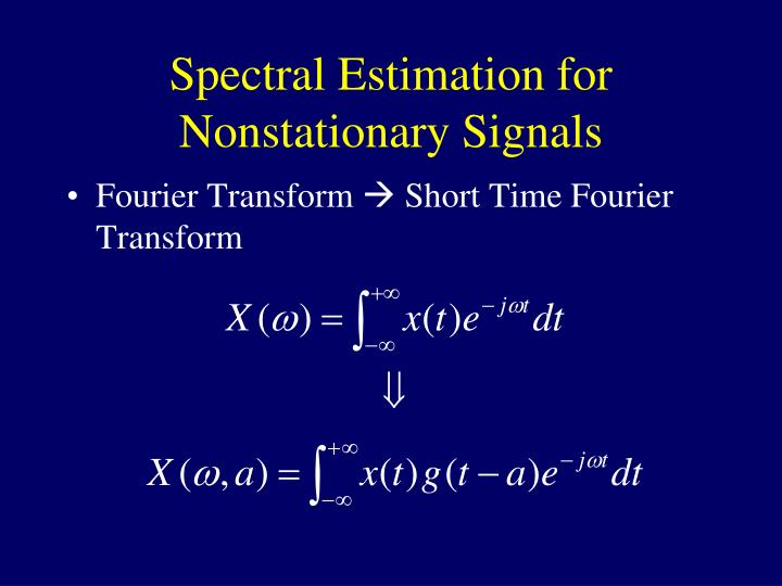 Spectral Estimation for Nonstationary Signals