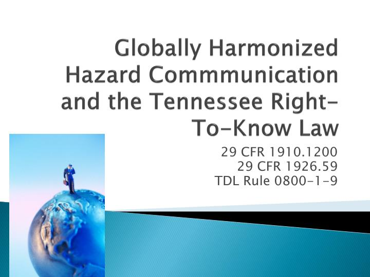 globally harmonized hazard commmunication and the tennessee right to know law n.