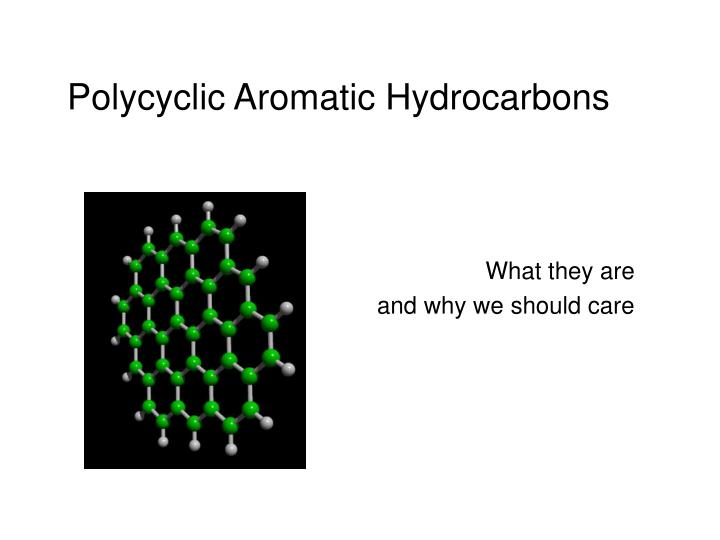 polycyclic aromatic hydrocarbons n.