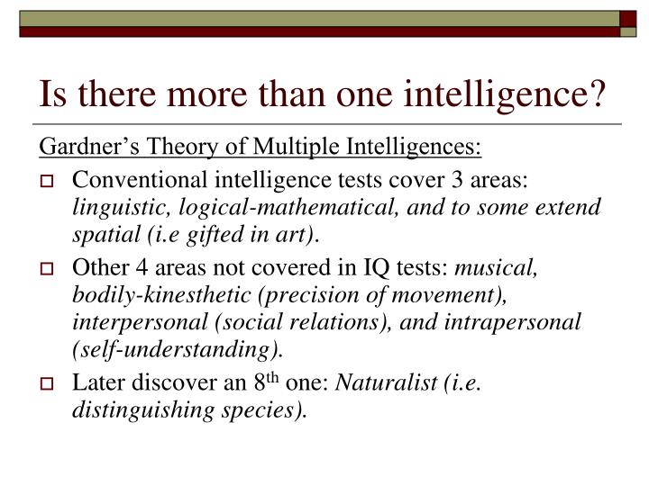 Is there more than one intelligence?
