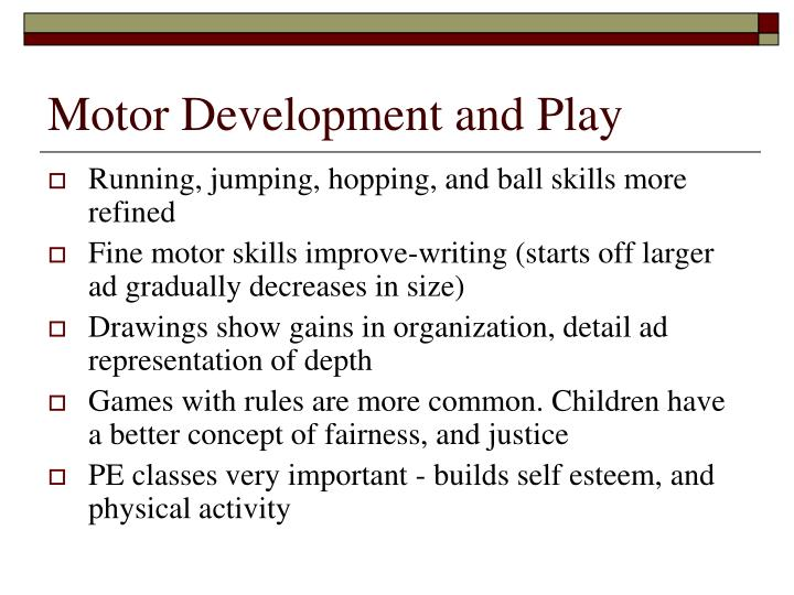 Motor Development and Play