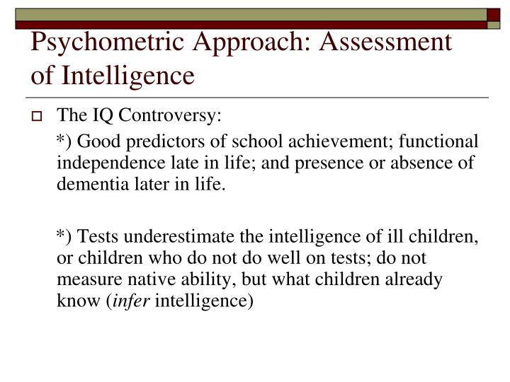 Psychometric Approach: Assessment of Intelligence
