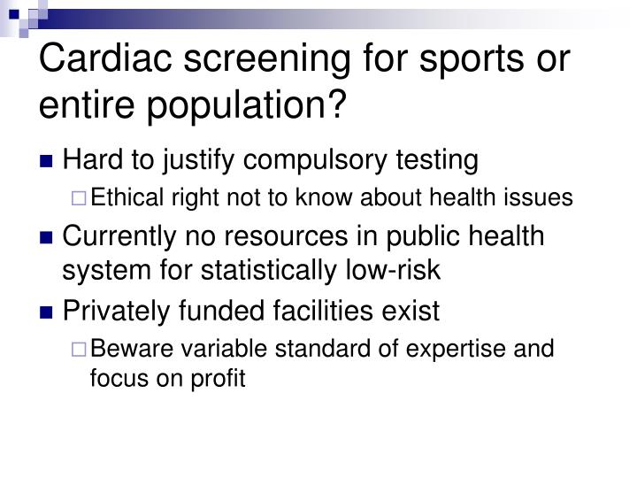 Cardiac screening for sports or entire population?