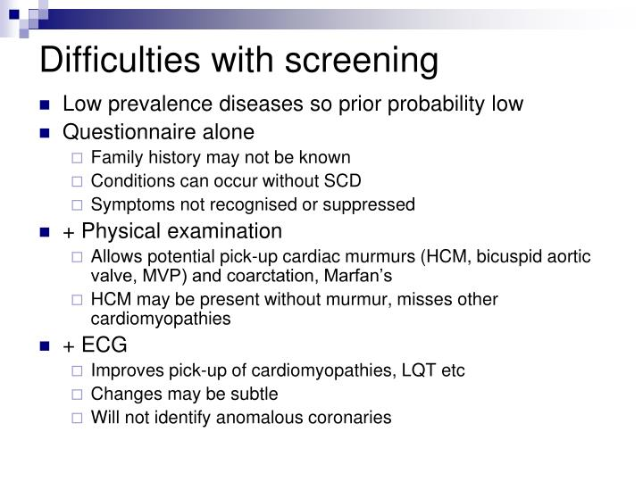 Difficulties with screening