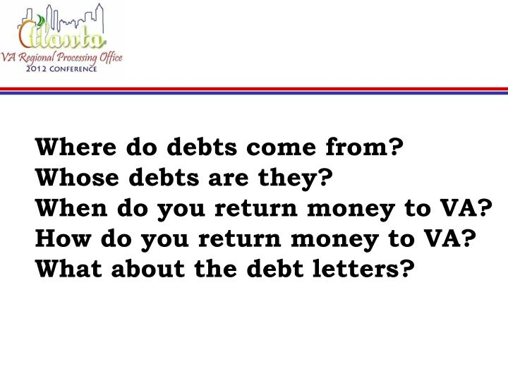 Where do debts come from?