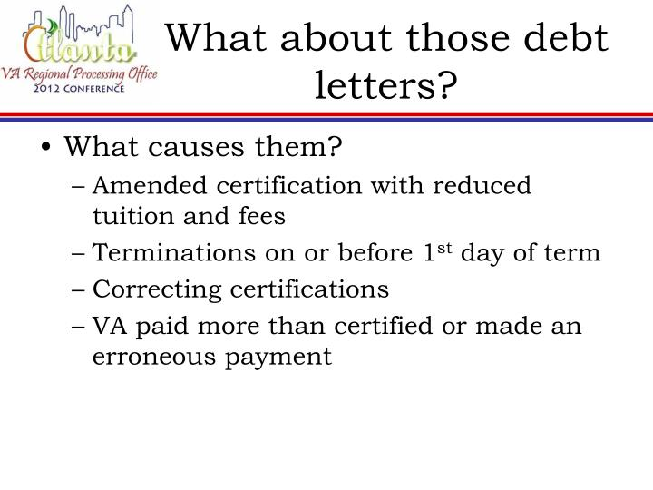What about those debt letters?