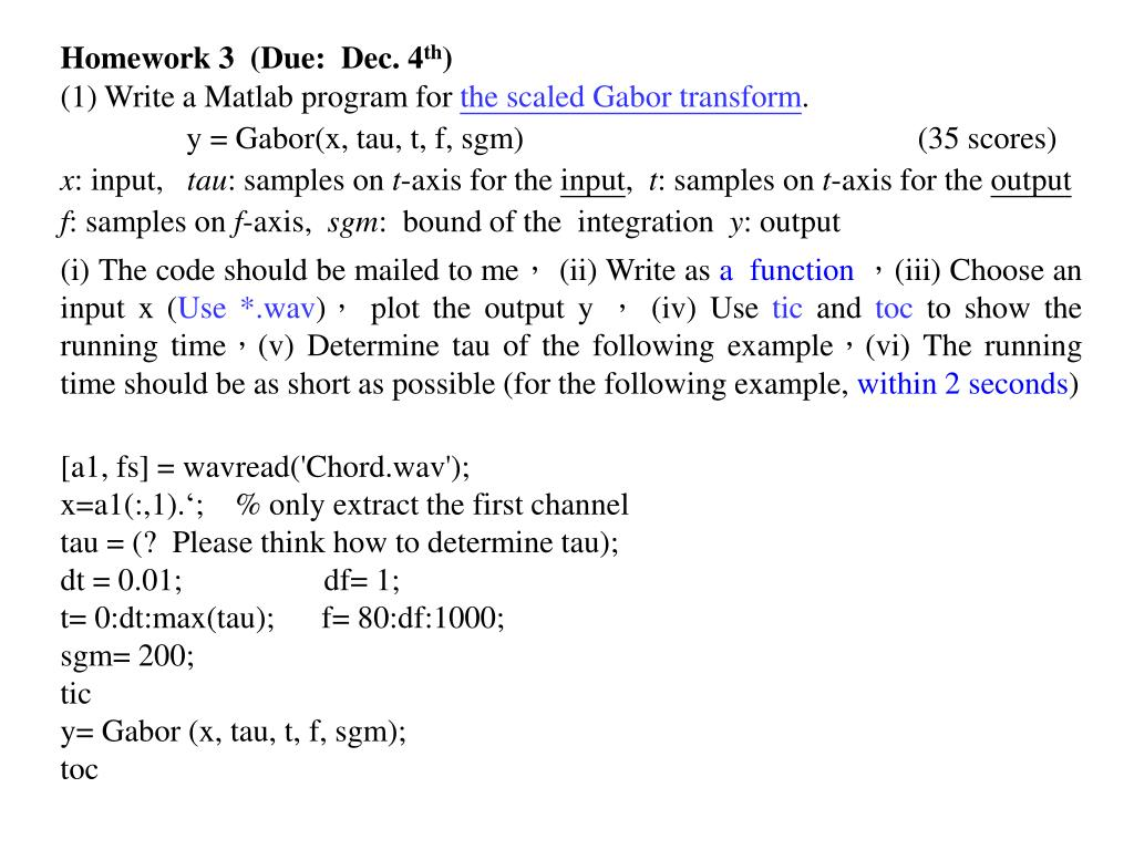 PPT - Homework 3 (Due: Dec  4 th ) (1) Write a Matlab