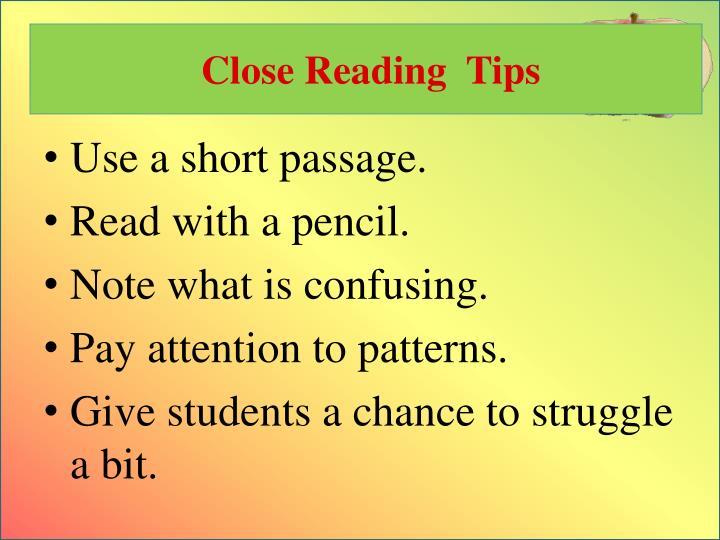Close Reading  Tips