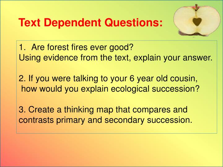 Text Dependent Questions: