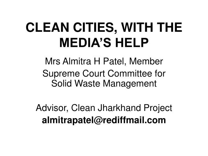 clean cities with the media s help n.