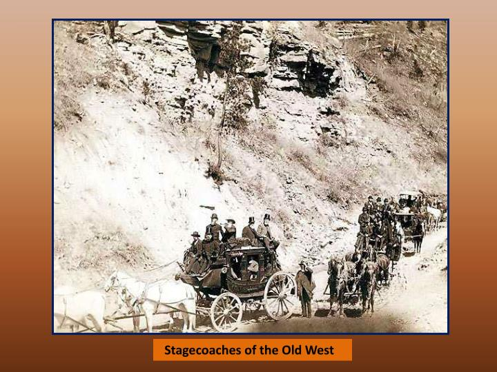 Stagecoaches of the Old West