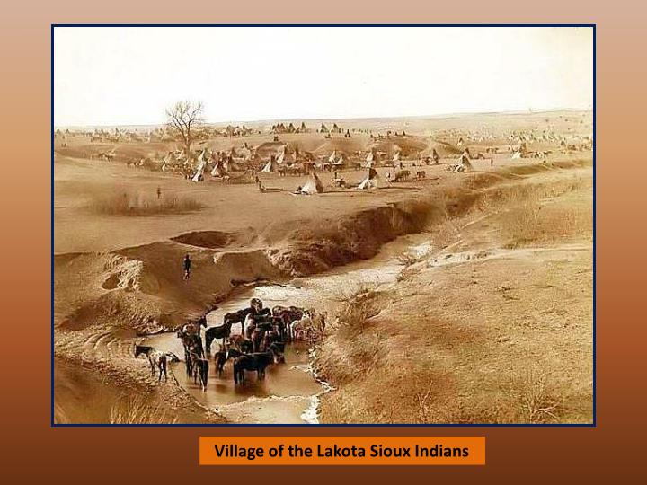 Village of the Lakota Sioux Indians