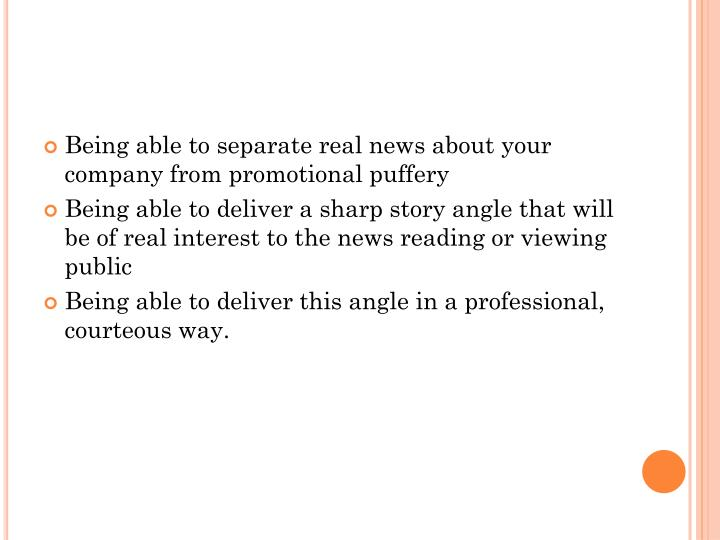 Being able to separate real news about your company from promotional puffery