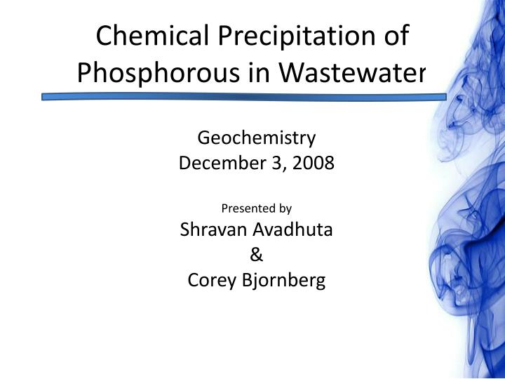 chemical precipitation of phosphorous in wastewater n.