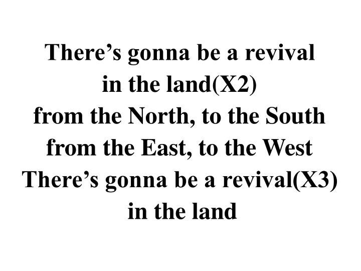 There's gonna be a revival