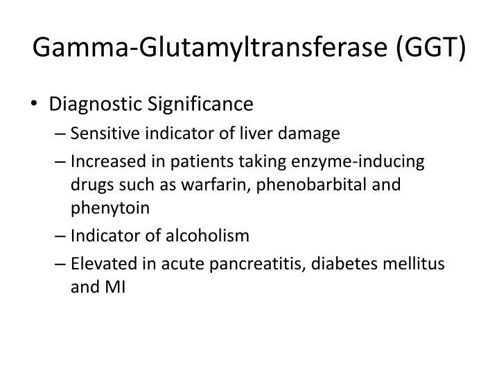 Gamma-Glutamyltransferase (GGT)