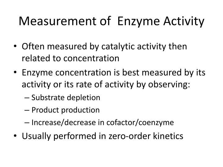 Measurement of enzyme activity