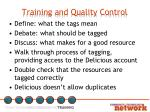 training and quality control