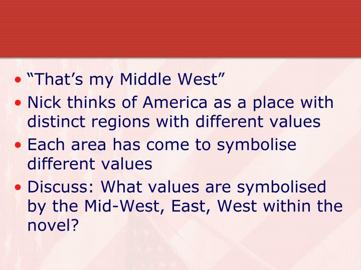 """That's my Middle West"""