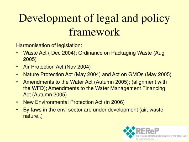 Development of legal and policy framework