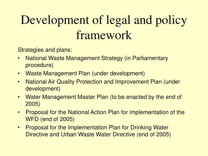 Development of legal and policy framework1