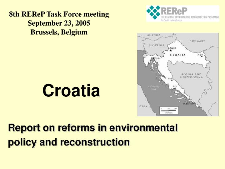 Report on reforms in environmental policy and reconstruction
