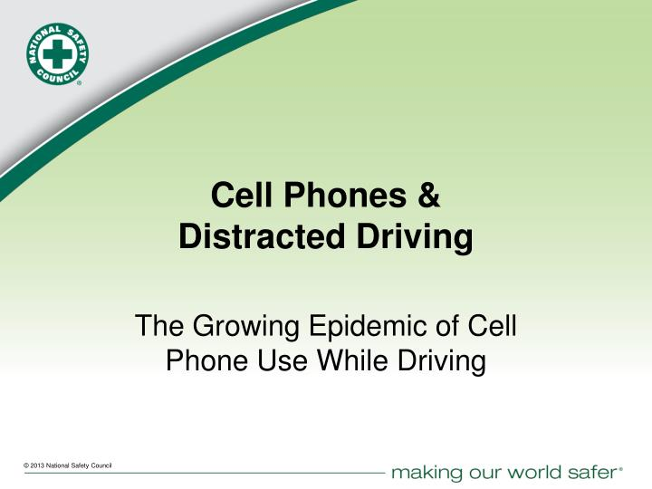 why cell phones while driving should be banned Principles of public speaking sp180 assignment 6_06 14 april 2015 i title: why banning the use of cell phones while driving should be mandatory nationwide.