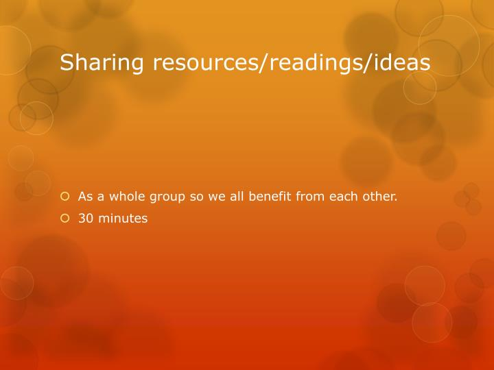 Sharing resources/readings/ideas