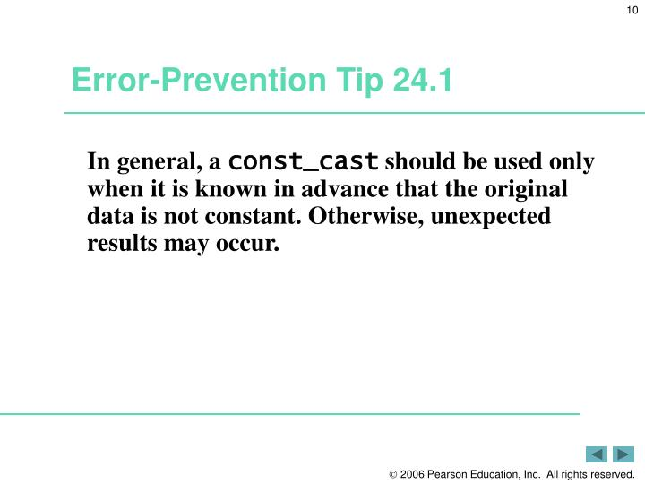 Error-Prevention Tip 24.1