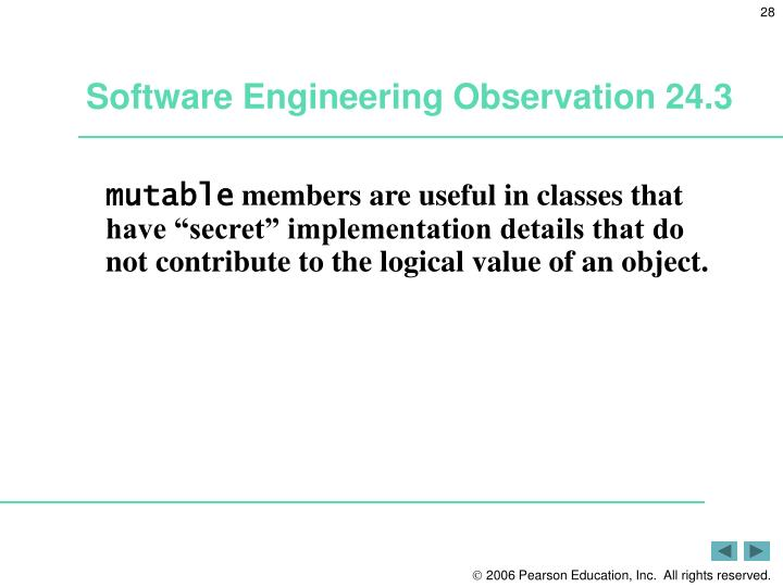 Software Engineering Observation 24.3