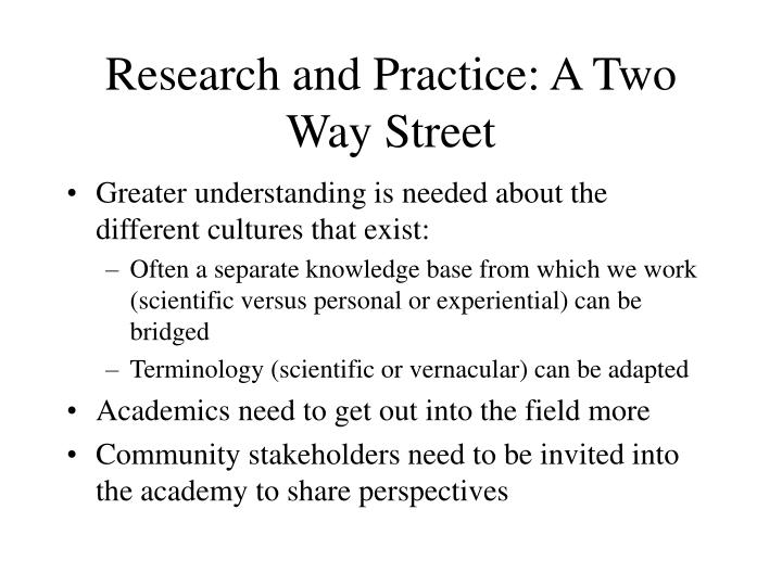 Research and Practice: A Two Way Street