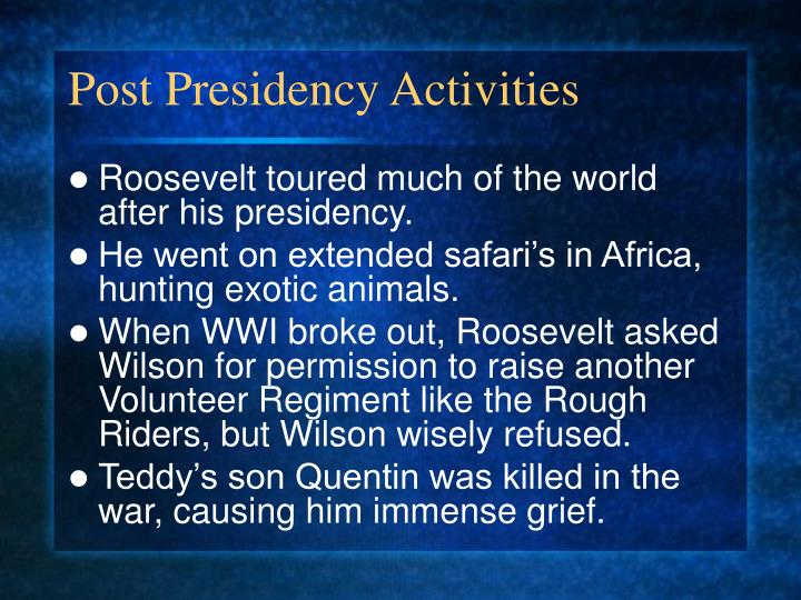 Post Presidency Activities