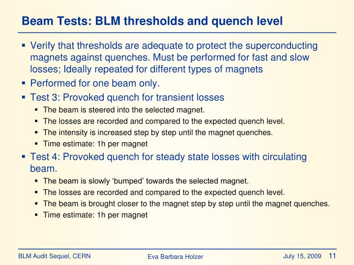 Beam Tests: BLM thresholds and quench level